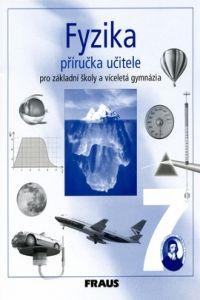 Karel Rauner: Fyzika 7 Příručka učitele cena od 270 Kč