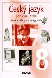 Zdeňka Krausová, Martina Pašková: Český jazyk 8 cena od 322 Kč