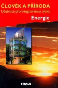 Christel Bergstedt: Člověk a příroda - Energie cena od 43 Kč