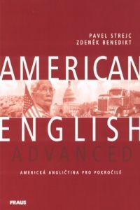 XXL obrazek Pavel Strejc, Zdeněk Benedikt: American English Advanced - učebnice