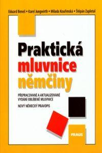 FRAUS Praktická mluvnice němčiny cena od 236 Kč