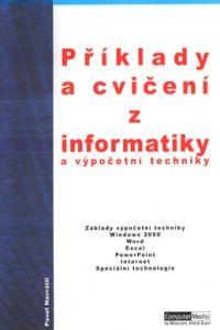 Computer Media Příklady a cvičení z informatiky a výpočetní techniky cena od 99 Kč