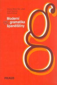 FRAUS Moderní gramatika španělštiny cena od 236 Kč