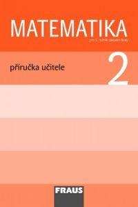 Matematika 2 - Příručka učitele cena od 276 Kč