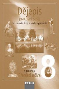 Kolektiv autorů: Dějepis 8 pro ZŠ a VG cena od 75 Kč