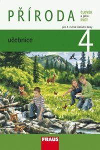 Kolektiv autorů: Člověk a jeho svět - Příroda 4 pro ZŠ - učebnice cena od 90 Kč