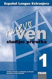 Kolektiv autorů: Nuevo ven 1 studijní příručka cena od 99 Kč