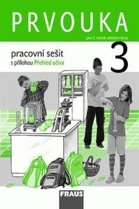 Kolektiv autorů: Prvouka 3 pro ZŠ - pracovní sešit cena od 39 Kč
