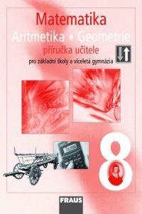 Kolektiv autorů: Matematika 8 pro ZŠ a víceletá gymnázia - příručka učitele cena od 316 Kč