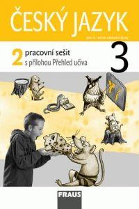 Kolektiv autorů: Český jazyk 3 pracovní sešit 2 pro 3.ročník základní školy cena od 40 Kč