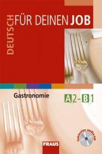 Kolektiv autorů: Deutsch für deinen Job - Gastronomie - učebnice + CD cena od 163 Kč