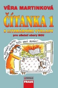 Věra Martínková: Čítanka 1 S literárními výklady - Věra Martínková cena od 117 Kč