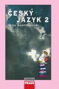Věra Martinková: Český jazyk 2 cena od 75 Kč