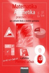 Kolektiv autorů: Matematika 8 aritmetika pracovní sešit pro základní školy a víceletá gymnázia cena od 68 Kč