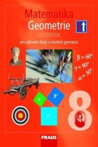 Kolektiv autorů: Matematika 8 geometrie učebnice pro základní školy a víceletá gymnázia cena od 69 Kč