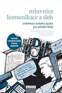 Kolektiv: Český jazyk pro SŠ - Cvičebnice cena od 102 Kč