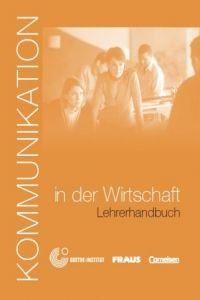 Lévy-Hillerich Dorothea: Kommunikation in der Wirtschaft - Lehrerhandbuch cena od 214 Kč