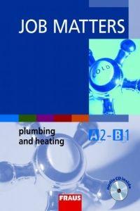 Kolektiv autorů: Job matters plumbing and heating učebnice+cd cena od 145 Kč