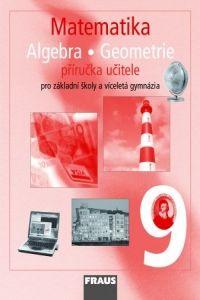 Kolektiv autorů: Matematika 9 pro ZŠ a víceletá gymnázia - příručka učitele cena od 316 Kč