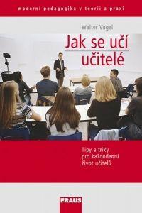 Vogel Walter: Jak se učí učitelé? cena od 181 Kč
