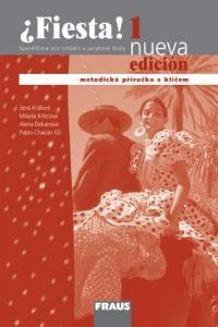 Jana Králová, Milada Krbcová, Alena Dekanová: Fiesta 1 nueva - metodická příručka - Jana Králová cena od 138 Kč