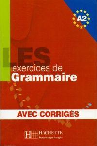 FRAUS LES 500 Exercices de grammaire A2 avec corrigés cena od 281 Kč