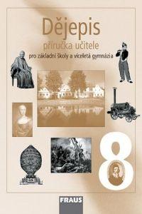 Kolektiv autorů: Dějepis 8 příručka učitele cena od 278 Kč