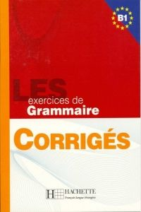 FRAUS LES 500 Exercices de grammaire B1 klíč cena od 110 Kč