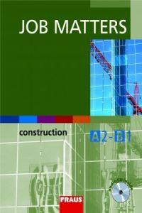 Thompson Ken: Job Matters - Construction - učebnice + CD cena od 199 Kč