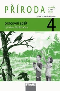 Kolektiv autorů: Člověk a jeho svět - Příroda 4 pro ZŠ - pracovní sešit cena od 49 Kč