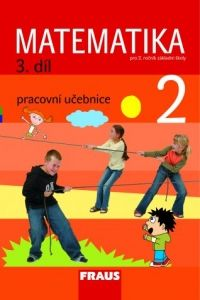 Kolektiv autorů: Matematika 2 pracovní učebnice 3.díl pro 2.ročník základní školy cena od 62 Kč