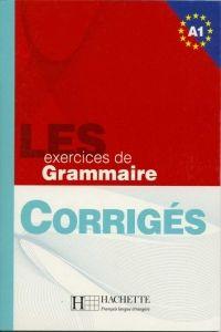 FRAUS LES 500 Exercices de grammaire A1 klíč cena od 130 Kč