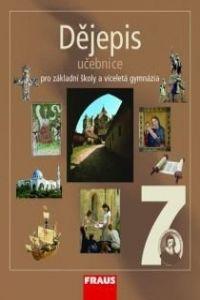 Kolektiv autorů: Dějepis 7 učebnice pro základní školy a víceletá gymnázia cena od 119 Kč