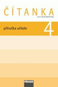 Kolektiv autorů: Čítanka 4 pro ZŠ - příručka učitele cena od 275 Kč