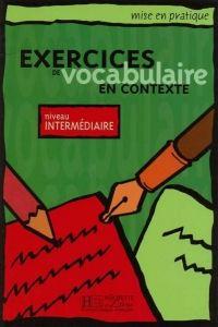 FRAUS Exercices de vocabulaire en contexte niveau intermédiaire cena od 241 Kč