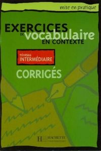 FRAUS Exercices de vocabulaire en contexte niveau intermédiaire klíč cena od 104 Kč