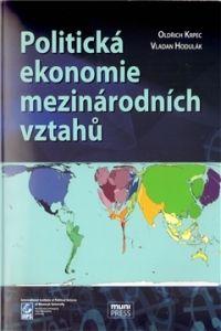 Mezinárodní politologický ústa Politická ekonomie mezinárodních vztahů cena od 0 Kč