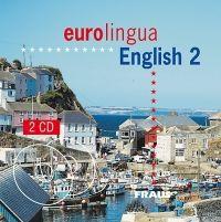 CD Eurolingua English 2 - CD /2ks/ cena od 254 Kč