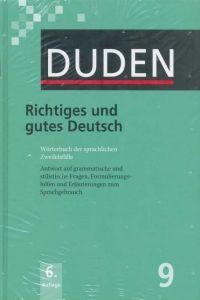FRAUS Duden Band 9 Richtiges und gutes Deutsch Neu cena od 684 Kč