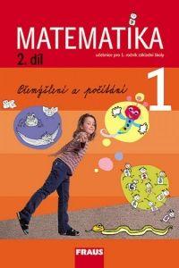 Kolektiv autorů: Matematika 1 učebnice 2.díl pro 1.ročník základní školy cena od 98 Kč