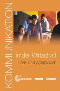 Lévy-Hillerich Dorothea: Kommunikation in der Wirtschaft - Lehrerhanbuch und Arbeitsbuch+CD-ROM cena od 241 Kč