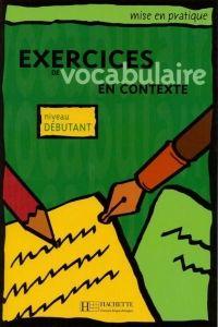 FRAUS Exercices de vocabulaire en contexte niveau débutant cena od 262 Kč