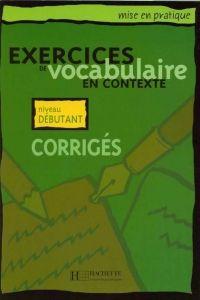 FRAUS Exercices de vocabulaire en contexte niveau débutant klíč cena od 100 Kč