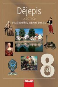 Kolektiv autorů: Dějepis 8 učebnice pro základní školy a víceletá gymnázia cena od 147 Kč