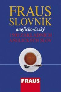 Anglicko - český slovník - 1500 základních anglických slov - kolektiv autorů cena od 31 Kč