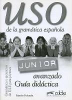 FRAUS Uso de la gramática espaňola Junior avanzado, metodická příručka cena od 213 Kč