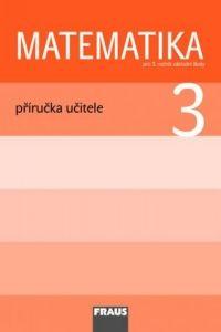 Matematika 3 - Příručka učitele cena od 275 Kč