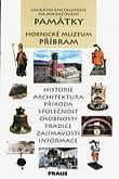 FRAUS Památky Hornické muzeum Příbram cena od 40 Kč