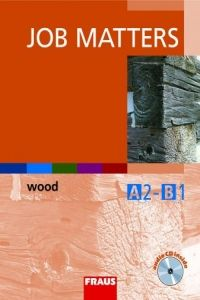 Ryen Thomas: Job matters wood učebnice+cd cena od 163 Kč