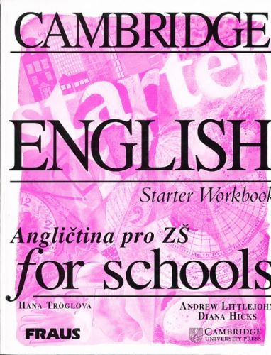 Andrew Littlejohn, Diana Hicks: Cambridge english Starter Workbook - Angličtina pro ZŠ cena od 129 Kč
